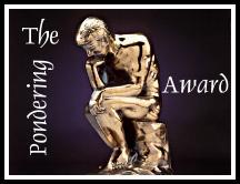 The Pondering Award